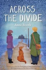 Across the Divide by Anne Booth image
