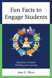 Fun Facts to Engage Students by Jane C Flinn image