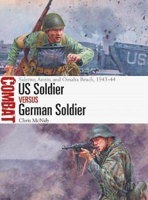 US Soldier vs German Soldier by Chris McNab
