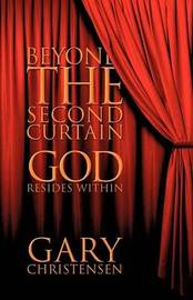 Beyond the Second Curtain by Gary Christensen