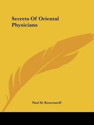 Secrets of Oriental Physicians by Paul M. Kourennoff image
