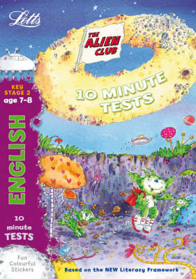 Alien Club 10 Minute Tests English 7-8: age 7-8 by Lynn Huggins Cooper