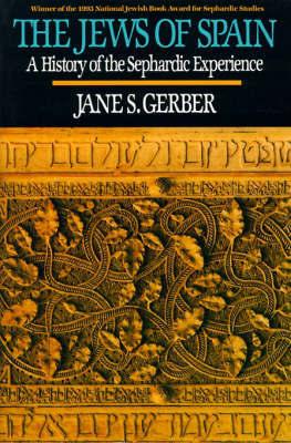 Jews of Spain by Jane S. Gerber