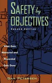 Safety by Objectives by Daniel Petersen