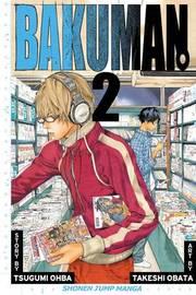 Bakuman: v. 2 by Tsugumi Ohba