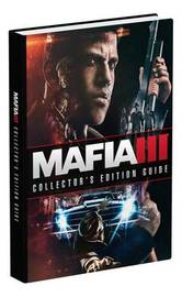 Mafia III: Prima Collector's Edition Guide by Tim Bogenn