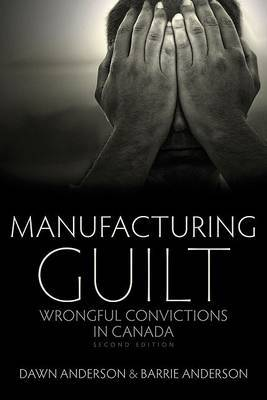 Manufacturing Guilt by Barrie Anderson