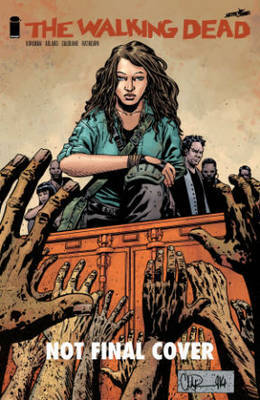 The Walking Dead: Volume 22 by Robert Kirkman