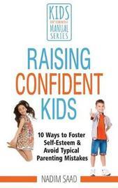 Raising Confident Kids by Nadim Saad image