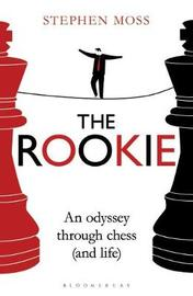 The Rookie by Stephen Moss