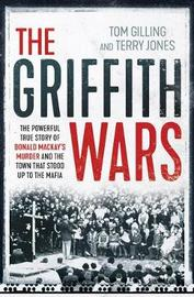 The Griffith Wars by Tom Gilling