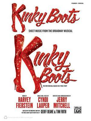 Kinky Boots -- Sheet Music from the Broadway Musical by Cyndi Lauper