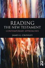 Reading the New Testament by James G Crossley
