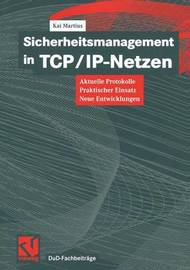Sicherheitsmanagement in TCP/IP-Netzen by Kai Martius