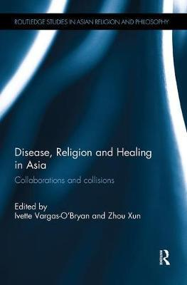 Disease, Religion and Healing in Asia image