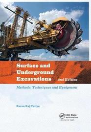 Surface and Underground Excavations by Ratan Raj Tatiya