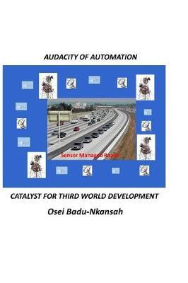 Audacity of Automation by Osei Badu-Nkansah image