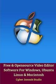 Free Opensource Video Editor Software For Windows, Ubuntu Linux and Macintosh by Cyber Jannah Studio