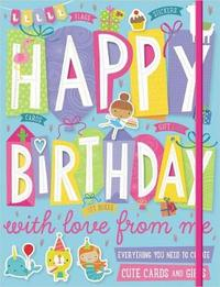 Happy Birthday with Love from Me by Make Believe Ideas, Ltd.