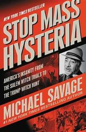 Stop Mass Hysteria by Michael Savage