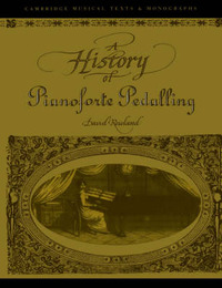 Cambridge Musical Texts and Monographs by David Rowland