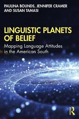 Linguistic Planets of Belief by Paulina Bounds