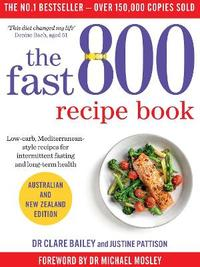 The Fast 800 Recipe Book by Justine Pattison