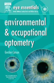 Environmental & Occupational Optometry by Gordon Carson
