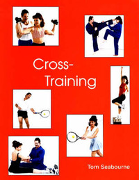 Cross-Training by Tom Seabourne image