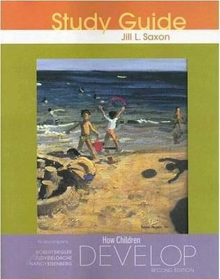 How Children Develop: Study Guide by Jill Saxon image