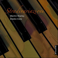 Stradivariazioni by Martin Riseley / Diedre Irons