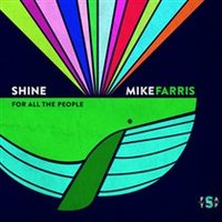 Shine for All the People by Mike Farris
