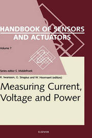 Measuring Current, Voltage and Power: Volume 7 by K. Iwansson