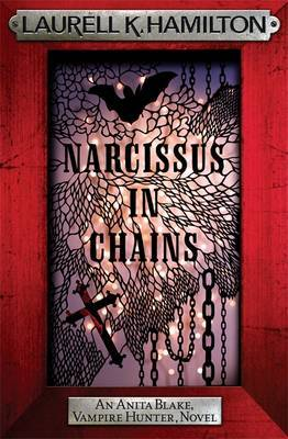 Narcissus in Chains (Anita Blake # 10) (red frame) by Laurell K. Hamilton