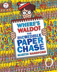 Where's Waldo? the Incredible Paper Chase by Martin Handford