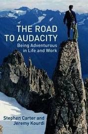 The Road to Audacity by Stephen Carter image