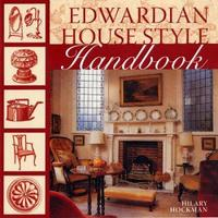 Edwardian House Style Handbook by Hilary Hockman