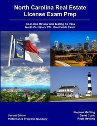 North Carolina Real Estate License Exam Prep by Stephen Mettling