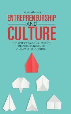 Entrepreneurship and Culture by Faisal Al-Kadi