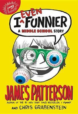 I Even Funnier by James Patterson image