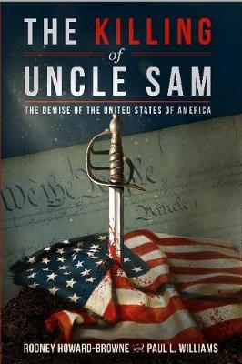 The Killing of Uncle Sam by Rodney M. Howard-Browne image