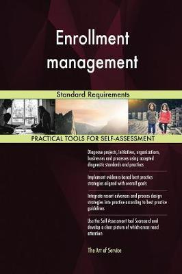 Enrollment Management Standard Requirements by Gerardus Blokdyk image