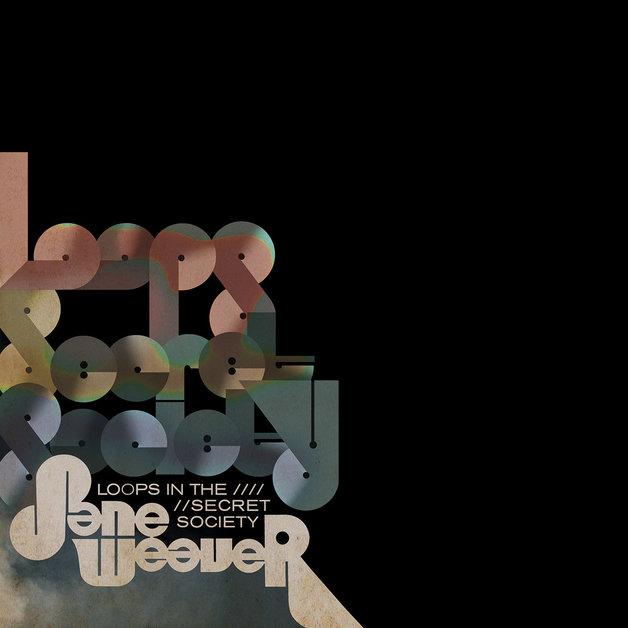 Loops In The Secret Society by Jane Weaver