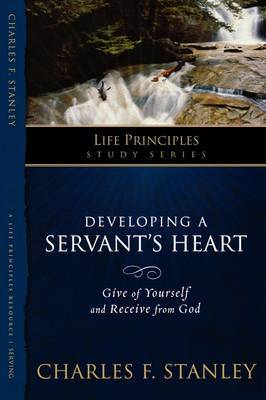 Developing a Servant's Heart by Charles Stanley image