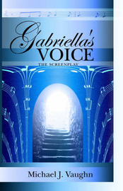 Gabriella's Voice by Michael J Vaughn image