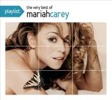 Playlist: The Very Best of Mariah Carey by Mariah Carey