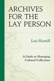 Archives for the Lay Person by Lois Hamill