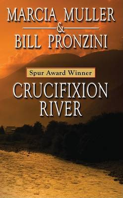 Crucifixion River by Marcia Muller
