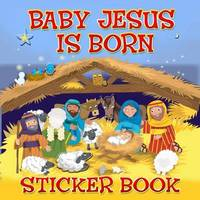 Baby Jesus is Born Sticker Book by Karen Williamson