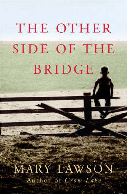 The Other Side of the Bridge by Mary Lawson image